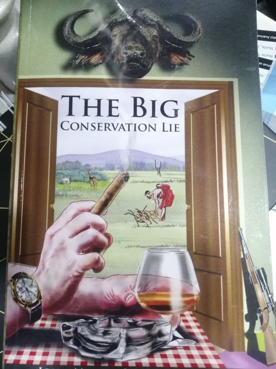 The Big Conservation Lie by John Mbaria and Mordecai Ogada